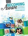 Becoming Aware : A Text/Workbook for Human Relations and Personal Adjustment