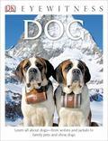 DK Eyewitness Books: Dog : Dog