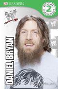 DK Reader Level 2: WWE Daniel Bryan : WWE Daniel Bryan