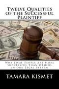 Twelve Qualities of the Successful Plaintiff