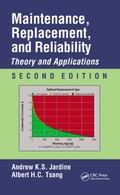 Maintenance, Replacement, and Reliability : Theory and Applications, Second Edition