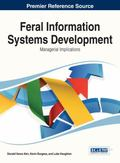 Feral Information Systems Development: Managerial Implications (Advances in Business Informa...