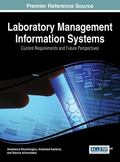 Laboratory Management Information Systems : Current Requirements and Future Perspectives