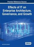 Effects of IT on Enterprise Architecture, Governance, and Growth