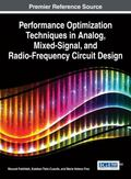 Performance Optimization Techniques in Analog, Mixed-Signal, and Radio-Frequency Circuit Design