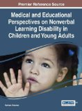 Medical and Educational Perspectives on Nonverbal Learning Disability in Children and Young ...