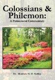 Colossians and Philemon: A Pentecostal Commentary