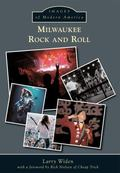 Milwaukee Rock and Roll