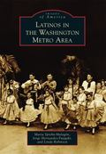 Latinos in the Washington Metro Area