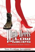 High Heels in Low Places : Ammunition for the Battle