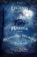Legend of Harper and the Reversing Worlds, Trilogy One