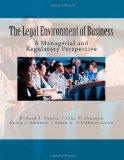 The Legal Environment of Business: A Managerial and Regulatory Perspective (Volume 3)