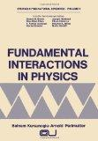 Fundamental Interactions in Physics (Studies in the Natural Sciences)