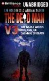 The Dead Man Vol 3: The Beast Within, Fire & Ice, Carnival of Death