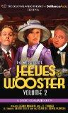 Jeeves and Wooster Vol. 2: A Radio Dramatization (Colonial Radio Theatre)
