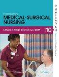 Timby Introductory Medical-Surgical Nursing 10E & PrepU and Boyer Math for Nurses 8E Package