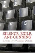 Silence, Exile, and Cunning