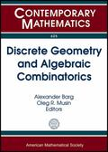Discrete Geometry and Algebraic Combinatorics