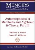 Automorphisms of Manifolds and Algebraic K-Theory : Part III