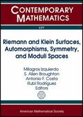 Riemann and Klein Surfaces, Automorphisms, Symmetries and Moduli Spaces : Conference in Hono...