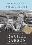 On a Farther Shore: The Life and Legacy of Rachel Carson (Library Edition)
