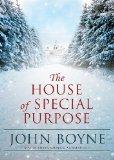 The House of Special Purpose (Library Edition)