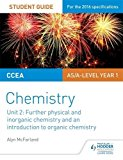 CCEA as Chemistry Student Guide: Unit 2: Further Physical and Inorganic Chemistry and an Int...