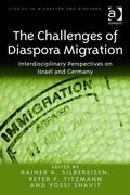 Challenges of Diaspora Migration Interdisciplinary Perspectives on Israel and Germany