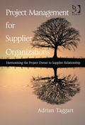Project and Contract Management for Supplier Organizations