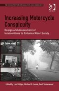 Increasing Motorcycle Conspicuity : Design and Assessment of Interventions to Enhance Rider ...