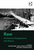 Raw : Architectural Engagements with Nature