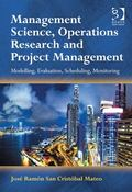 Management Science Operations Research and Project Management Modelling Evaluation Schedulin...
