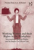 Working Women and Their Rights in the Workplace International Human Rights and Its Impact on...