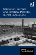 Sanitation Latrines and Intestinal Parasites in Past Populations