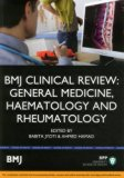 BMJ Clinical Review: General Medicine, Haematology and Rheumatology (BMJ Clinical Review Ser...