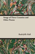 Songs of Three Counties and Other Poems