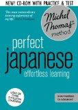Perfect Japanese: Revised (Learn Japanese with the Michel Thomas Method) (A Hodder Education...