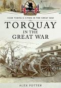 Torquay in the Great War