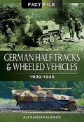 German Half-Tracks and Wheeled Vehicles