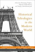 Historical Teleologies in the Modern World
