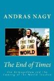 The End of Times: the Armageddon and the Coming of the World Teacher