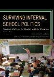 Surviving Internal School Politics: Strategies for Dealing with the Internal Dynamics