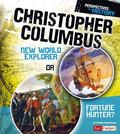 Christopher Columbus: New World Explorer or Fortune Hunter? (Fact Finders)