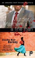 Murder, Mayhem and a Fine Man