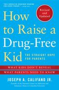 How to Raise a Drug-Free Kid : The Straight Dope for Parents