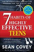 7 Habits of Highly Effective Teens : Revised and Updated Edition