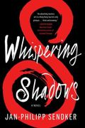 Whisper of the Shadow : A Novel