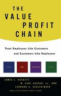 Value Profit Chain : Treat Employees Like Customers and Customers Like Employees