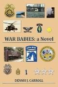 War Babies : A Novel