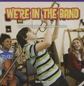 We're in the Band : Develop Understanding of Fractions and Numbers